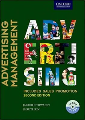 A comprehensive textbook by Jaishri Jethwaney delivering in-depth coverage of key advertising components, media Strategy and planning.