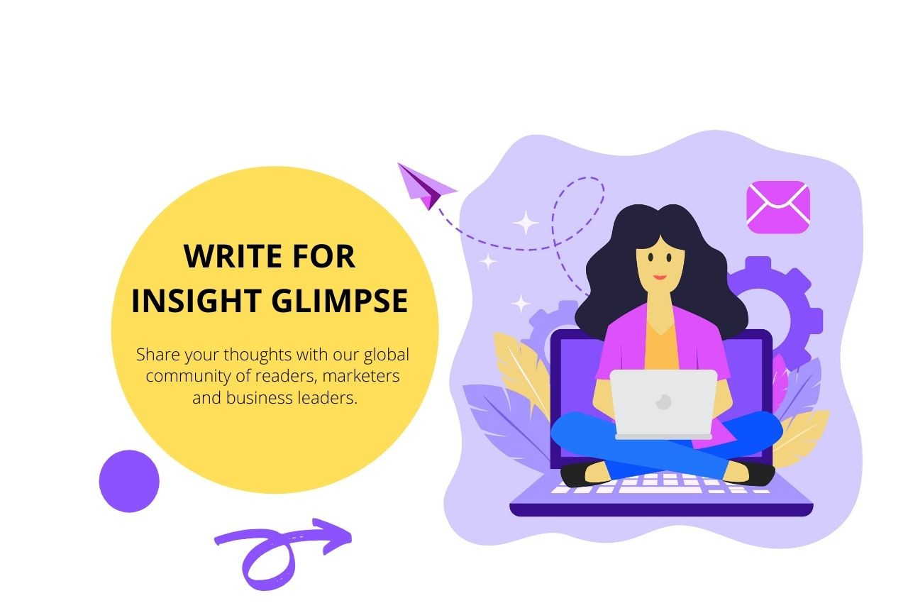 Become an author and write for Insight Glimpse today