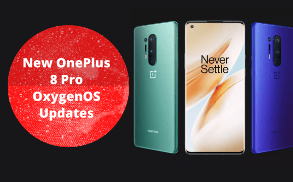New OnePlus 8 and 8Pro OxygenOS 11.0.1.1 Update rollout in India and World